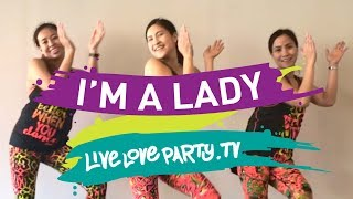 I'm A Lady | Live Love Party X CrazyGirlsTV | Dance Fitness