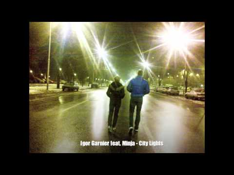 Igor Garnier feat. Minja - City Lights
