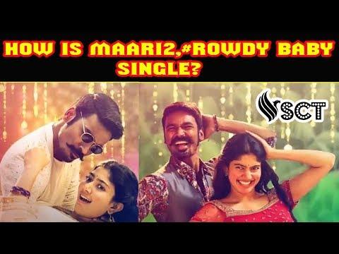 How is #Maari2 1st Single? #Rowdy Baby   Dhanush  Sai Pallavi  South Cine Talkies