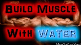 Bodybuilding Diet - Drinking Water Helps Build Muscle And Lose Fat? [HD]