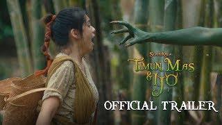 Download SUATUKALA: TIMUN MAS & IJO - Official Trailer   Fasha Sandha Vanka JKT48 Prisia Nasution   Indonesia