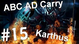 ABC AD Carry #15 - Karthus (League of Legends)