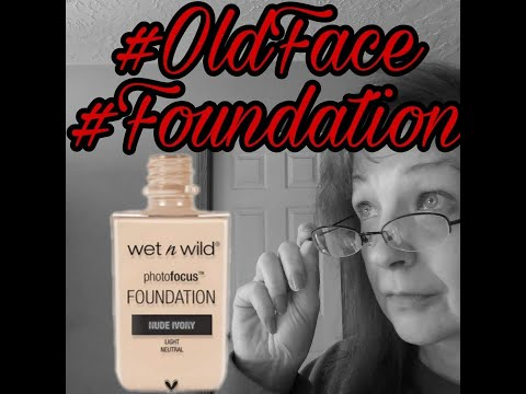 #WetNWild #PhotoFocus #Foundation #Review #GRWM #OldFace
