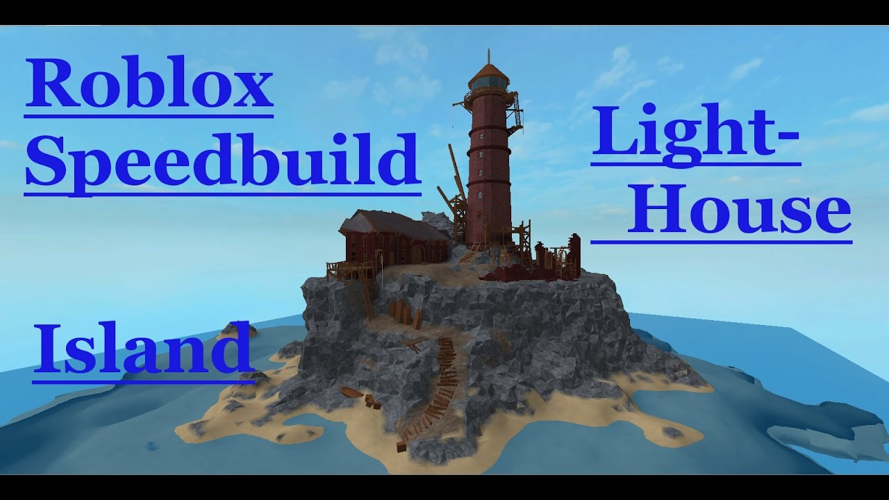 Roblox Studio Speed Build Light House Island Youtube