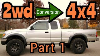 Toyota Tacoma Prerunner 2wd to 4x4 Conversion - First Gen | HOW TO Video Part 1