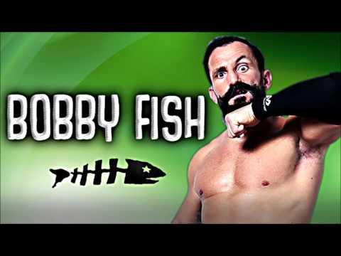 Bobby Fish WWE/NXT Theme song 2017