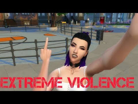EXTREME VIOLENCE MOD OVERVIEW //The Sims 4 streaming vf