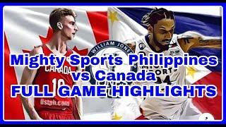 Mighty Sports Philippines vs Canada  (Jones Cup 2019)