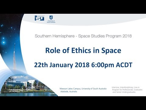 SH-SSP18 Role of Ethics in Space