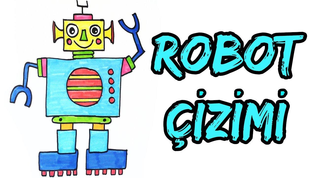 Robot Nasil Cizilir Robot Cizimi How To Draw A Robot Renkli