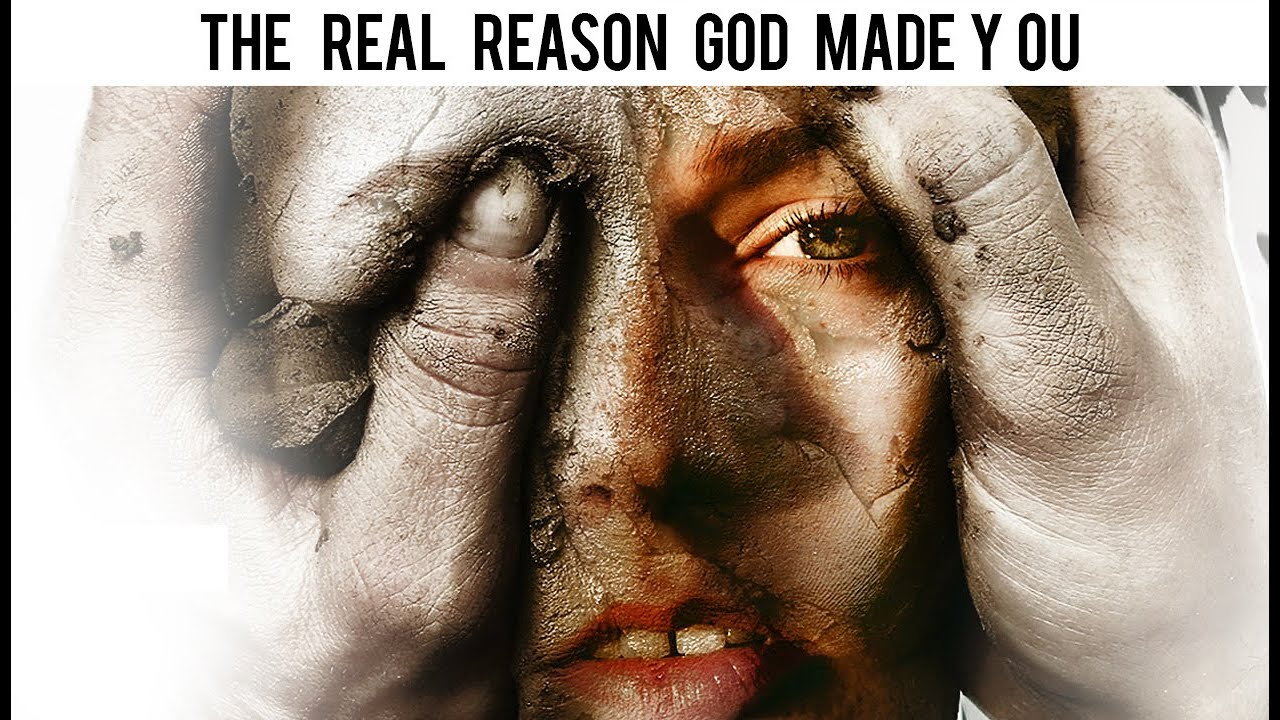 THE REAL REASON GOD CREATED YOU (Must Watch For All Believers)