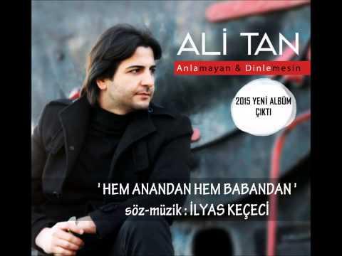 Ali Tan - Hem Anandan Hem Babandan [ © 2016 İber Prodüksiyon ]