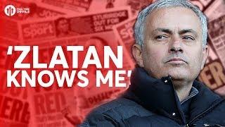Jose Mourinho: 'Zlatan Knows Me' Manchester United Transfer News Today! #63