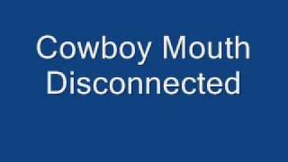 Disconnected - Cowboy Mouth