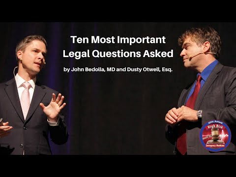 Ten Most Important Legal Questions Asked   The High Risk Emergency Medicine Course