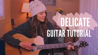 Delicate - Taylor Swift | Guitar Tutorial