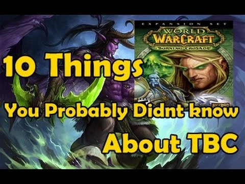 10 Things You Probably Didnt Know About The Burning Crusade