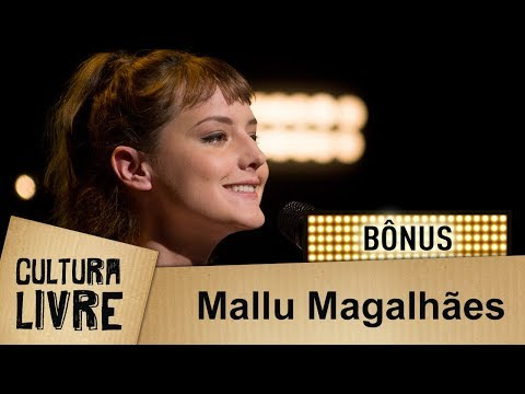 Mallu Magalhães no Cultura Livre | Bônus thumbnail