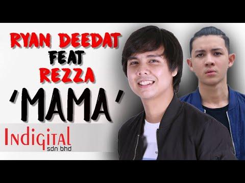 Ryan Deedat Ft. Rezza - Mama
