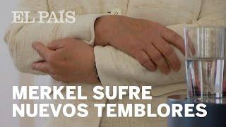 MERKEL vuelve a sufrir TEMBLORES