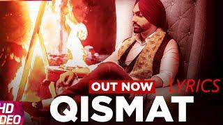 Qismat Lyrics | Ammy Virk | Sargun Mehta | Latest Punjabi Song 2017