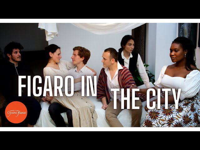 Figaro in the City - Opera Fuoco - Trailer