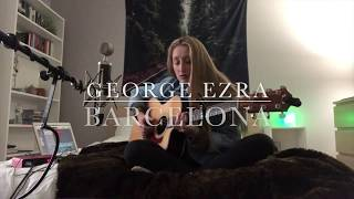George Ezra - Barcelona (Acoustic Cover)