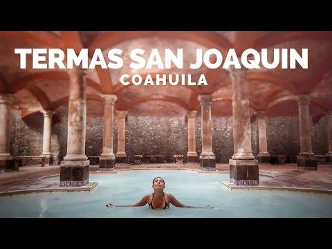 TERMAS SAN JOAQUÍN | COAHUILA | MARIEL DE VIAJE