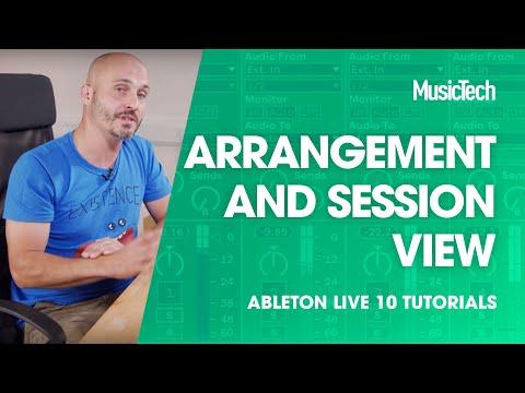 Ableton Live Tutorials: Arrangement and Session view