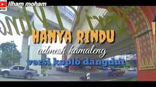 Download HANYA RINDU _VERSI _  DANGDUT KOPLO
