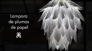 Como hacer lampara de plumas de papel (How to)