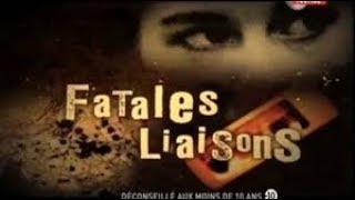 documentaire en français histoire choc Fatales liaisons  Ep01