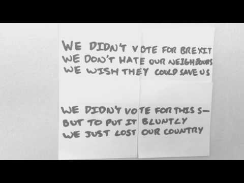 We didn't vote for Brexit: the song