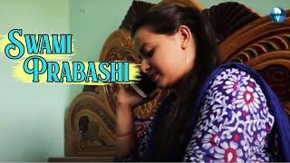 probasi swami new bangla telefilm latest bangla natok 2019
