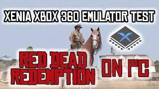 Xenia Xbox 360 Emulator Red Dead Redemption Test - RTX 2080 i5 9600k