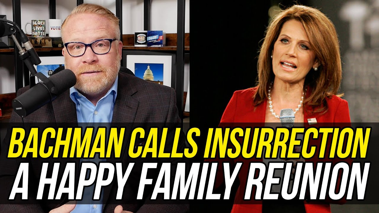 UNHINGED Michele Bachman Declares Jan 6th Insurrection a Happy Family Reunion!!