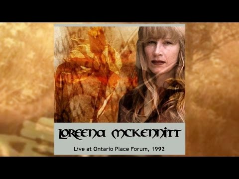 Loreena McKennitt - Live In Ontario Place, Toronto 1992 (audio concert)