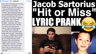 pranking friend with jacob sartorius hit or miss lyrics texts he comes out as gay for me