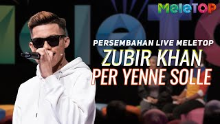 Cover images Zubir Khan - Per Yenne Solle | Persembahan Live MeleTOP | Neelofa & Nabil