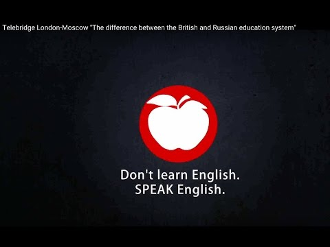 "Telebridge London-Moscow ""British and Russian education systems"""