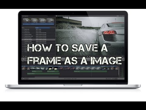 How To Save a Frame As a Image in Final Cut Pro X - YouTube