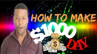 How To Make $1,000 Day With Google (Free Strategy)
