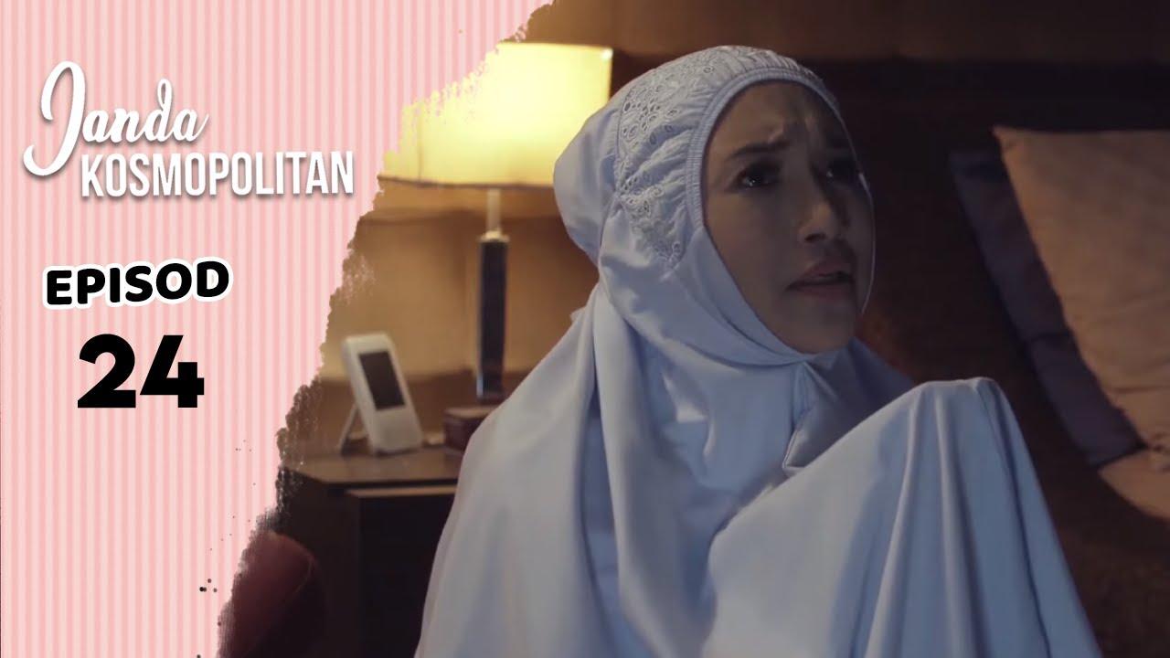 Janda Kosmopolitan Episod 24 Youtube