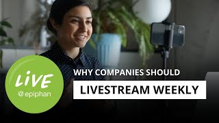 Why your business should live stream