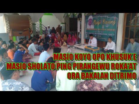 Kuncine Sholat Iku Sesuci #2 Ngaji Bareng Gus Muhammad Arifudin Shodiqi