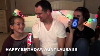 Video HAPPY BIRTHDAY, AUNT LAURA!! download MP3, 3GP, MP4, WEBM, AVI, FLV Juni 2018