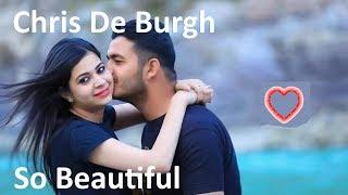 Baixar ♫💕Chris De Burgh - So Beautiful💕♫ (Tradução - HD)