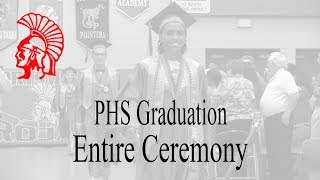 PHS 2018 Graduation Entire Unedited Ceremony thumbnail