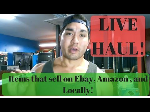 Items That Sell on Ebay and Amazon & Even Locally - Haul Video!