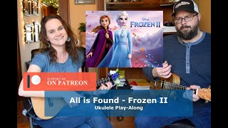 All is Found - Frozen II - Ukulele Play-Along